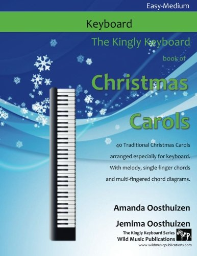 - The Kingly Keyboard Book of Christmas Carols: 40 Traditional Christmas Carols arranged especially for keyboard. With melody, single finger chords and multi-fingered chord diagrams.