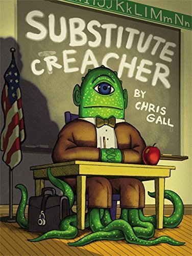 Substitute Creacher by Gall, Chris (2011) Hardcover