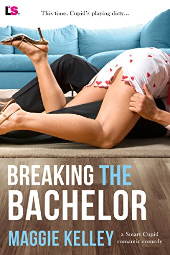 Breaking the Bachelor (Smart Cupid Book 1)