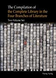 The Compilation of the Complete Library in the Four Branches of Literature, Aiping, Huang, 9814339806