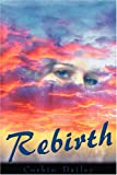 Rebirth, Corbin Dailey, 1438901712