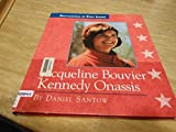 img - for Jacqueline Bouvier Kennedy Onassis: 1929-1994 (Encyclopedia of First Ladies) book / textbook / text book
