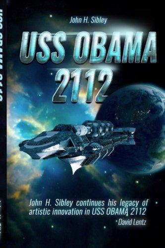 USS Obama 2112 (Story Collection Volume) (Volume 1)