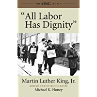 """All Labor Has Dignity"" (King Legacy Book 5)"