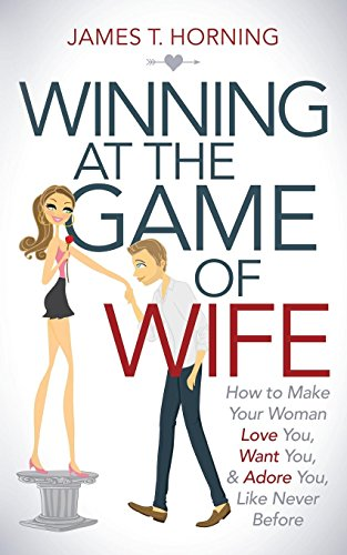 How to make your wife want to leave you