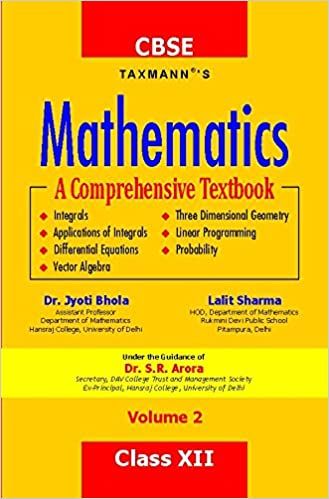 Mathematics-A Comprehensive Textbook (Volume 2) (CBSE-Class XII) - byDr. Jyoti Bhola & Lalit Sharma