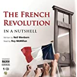 In a Nutshell: The French Revolution