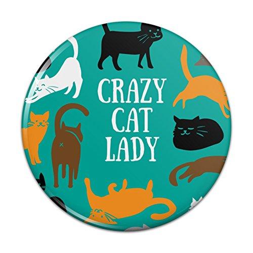 """Crazy Cat Lady Teal Orange Black Brown Pinback Button Pin Badge - 2.25"""" Diameter"""