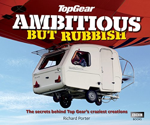 Top Gear  Ambitious But Rubbish  The Secrets Behind Top Gears Craziest Creations