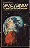 From Earth to Heaven, Isaac Asimov, 0380421844