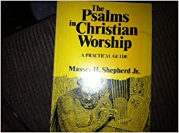 Book The Psalms in Christian Worship: A Practical Guide