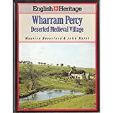 English Heritage Book of Wharram Percy: Deserted Medieval Village