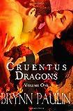 Cruentus Dragons, Brynn Paulin, 1607353032