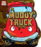 Muddy Truck, C. J. Calder, 1434243907