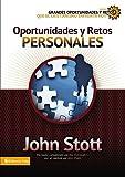Oportunidades y retos personales (Grandes oportunidades y retos para el cristianismo hoy) (Spanish Edition)
