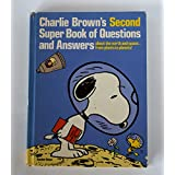 Charlie Brown's Second Super Book of Questions and Answers: About the Earth and Space ... from Plants to Planets! : Based on the Charles M. Schulz C