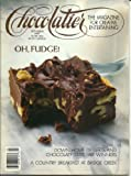 img - for Chocolatier, September 1987 - The Magazine for Gourmet Chocolate Lovers (Oh, Fudge!) book / textbook / text book