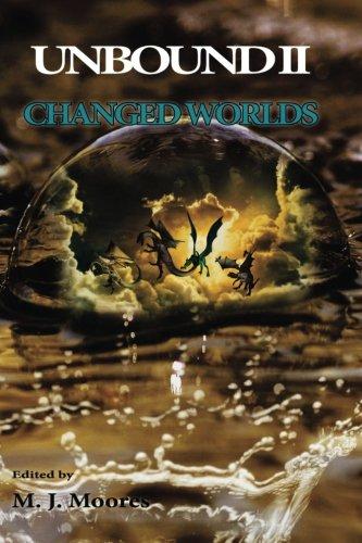 Unbound II: Changed Worlds (Volume 2)