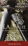 Les chevaliers des Highlands, tome 3 : La vigie  par McCarty