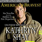 America's Bravest: Hidden Cove Series, Volume 4 | Kathryn Shay
