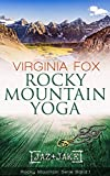 Rocky Mountain Yoga (Rocky Mountain Serie - Band 1)