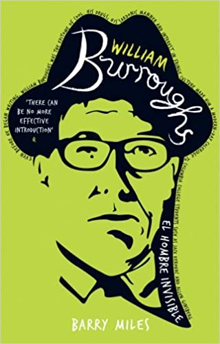 William Burroughs: El Hombre Invisible by Barry Miles (19-Aug-1993)