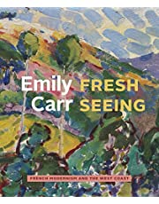 Emily Carr: Fresh Seeing - French Modernism and the West Coast