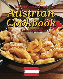 Austrian cooking and baking gretel beer 9780486232201 amazon austrian cookbook tastes of vienna and much more forumfinder Image collections