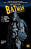 All-Star Batman Vol. 1: My Own Worst Enemy (Rebirth) (DC Universe Rebirth: Batman)