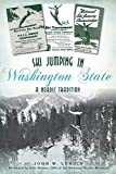 Ski Jumping in Washington State: A Nordic Tradition (Sports)