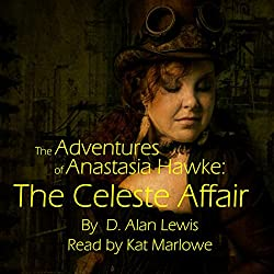 The Adventures of Anastasia Hawke: The Celeste Affair