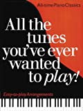 All the Tunes You've Ever Wanted to Play!, Carol Barratt, 0825629950
