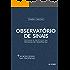 Observatório de Sinais:  Teoria e prática da pesquisa de tendências