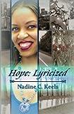 Hope: Lyricized, Nadine Keels, 1481197029