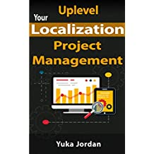 Uplevel Your Localization Project Management