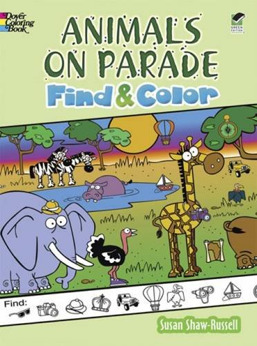 Read Online Animals on Parade Find and Color (Dover Children's Activity Books) pdf