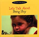 Let's Talk about Being Shy, Marianne Johnston, 0823923045