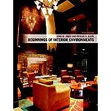 Beginnings of Interior Environments (10th Edition)