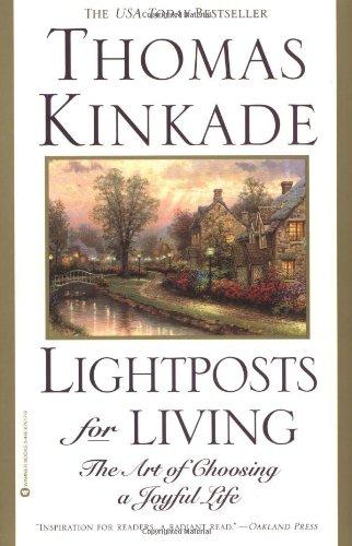 Lightposts for Living: The Art of Choosing a Joyful ()