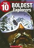 The 10 Boldest Explorers, Stephanie Kim Gibson-Hardie, 1554484561