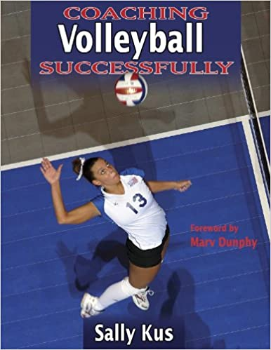 Coaching volleyball successfully coaching successfully series coaching volleyball successfully coaching successfully series sally kus 9780736040372 amazon books malvernweather Image collections