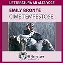 Cime tempestose (Wuthering Heights) Audiobook by Emily Brontë Narrated by Alessandra Bedino, Luigi Marangoni
