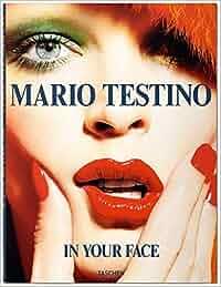In Your Face (Fotografia): Amazon.es: Mario Testino: Libros