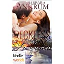 Laguna Beach: Reckless In Laguna (Kindle Worlds Novella)