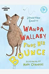 Wanda Wallaby Finds Her Bounce (Zsl London Zoo Edition) Paperback