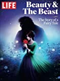 img - for LIFE Beauty & The Beast: The Story of a Fairy Tale book / textbook / text book