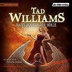 Happy Hour in der Hölle (Bobby Dollar 2) | Tad Williams