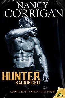 Hunter Sacrificed (Wild Hunt) by [Corrigan, Nancy]