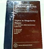 Topics in Singularity Theory : V. I. Arnold's 60th Anniversary Collection, , 0821808079