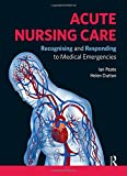 Acute Nursing Care: Recognising and Responding to Medical Emergencies